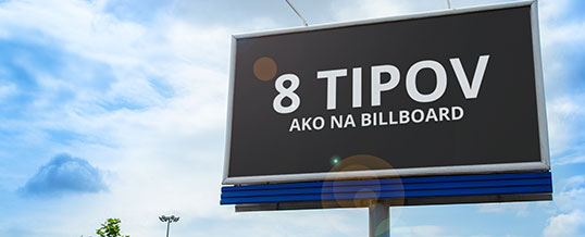 8 tipov, ktoré treba dodržať pri designovaní billboardu